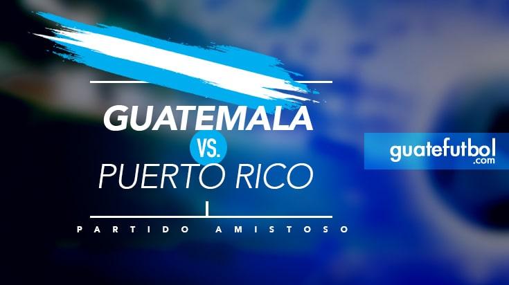 Guatemala's Little Victory over Puerto Rico – Guatefutbol.com