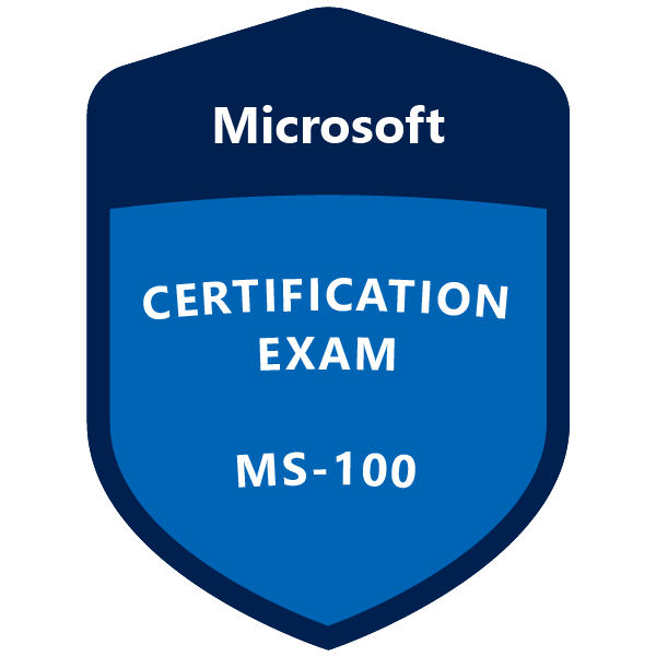 Validate Your Enterprise Administrator Skills with Exam-Labs Microsoft MS-100 Exam and Practice Tests