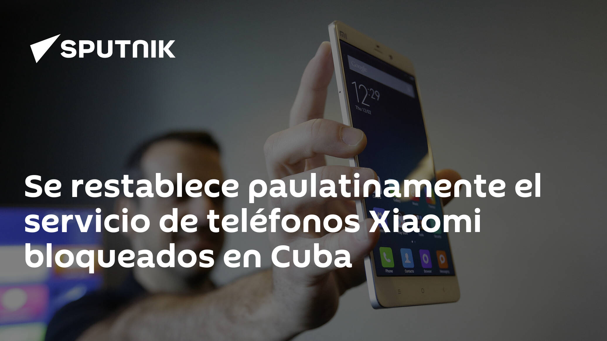 The service of Xiaomi phones blocked in Cuba has been gradually restored