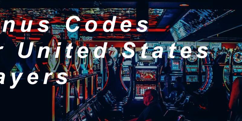 Best Casino Bonus Codes for United States Players
