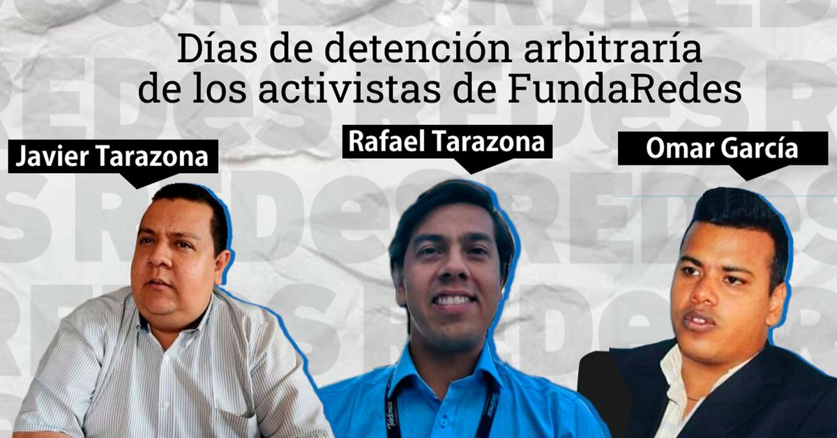 The Venezuelan opposition has demanded the Maduro regime to release the three activists from the NGO Fundaredes after 100 days of their arbitrary detention.